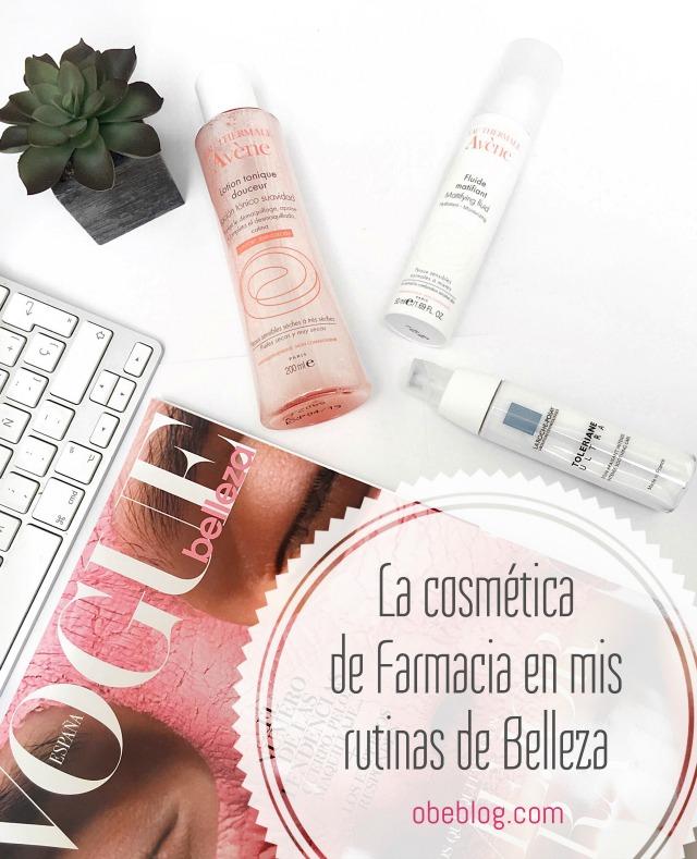 Razones_para_elegir_Cosmética_de_Farmacia_en_mis_Rutinas_de_Belleza_ObeBlog