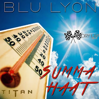 https://www.reverbnation.com/blulyon/song/30938118-blu-lyon-summa-haat?eid=A201415___lnk1000&utm_campaign=fanreach&utm_content=song_play_icon&utm_medium=email&utm_source=fr_layout_41