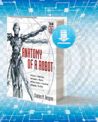Free Book Anatomy of a Robot pdf.