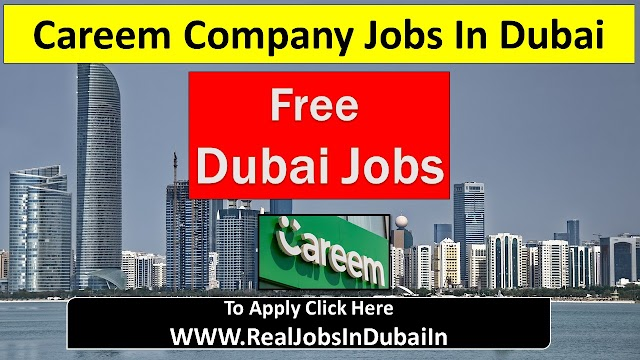 Careem Company Hiring Staff In Dubai - UAE