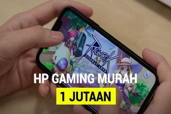 Pilihan Hp Murah Untuk Gaming