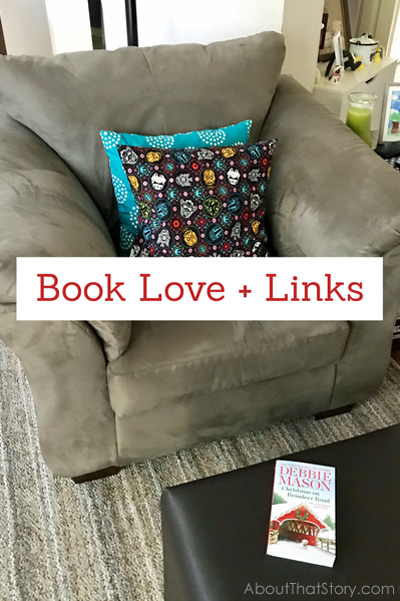 Book Love + Links: Sep. 26, 2020 | About That Story