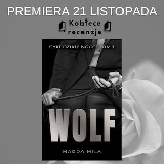 Wolf - Magda Mila (PATRONAT MEDIALNY)