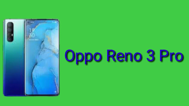 Oppo Reno 3 Pro: Display, Price, and Specifications in 2020