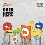 Rae Sremmurd - Over Here (feat. Bobo Swae) - Single  Cover