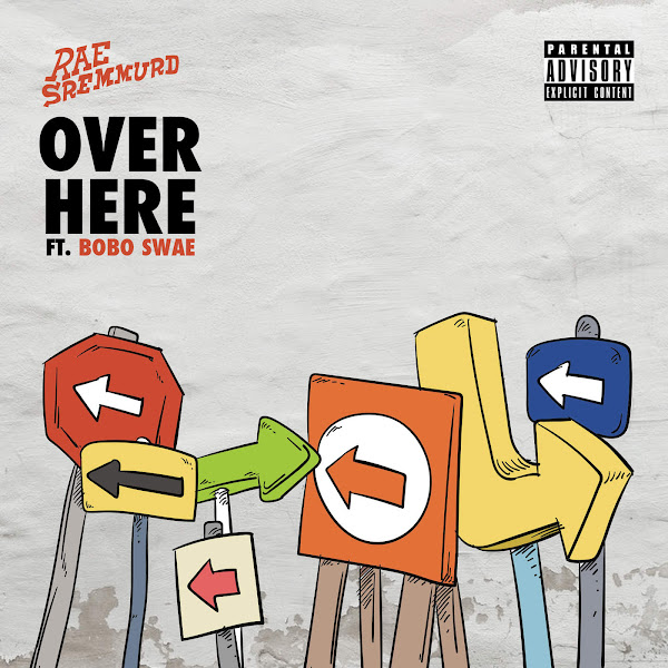 Rae Sremmurd - Over Here (feat. Bobo Swae) - Single  Cover