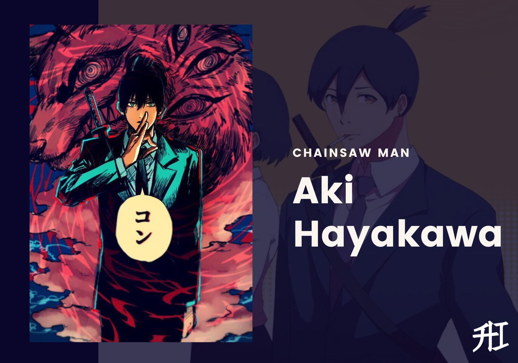 Aki Hayakawa - Strongest characters in chainsaw man