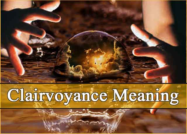 Clairvoyant Meaning | Definition of Clairvoyant Simple Explained