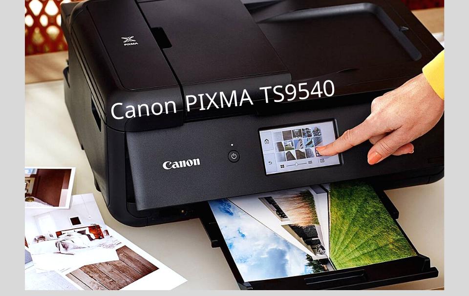 Canon PIXMA TS9540