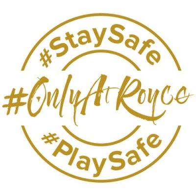 Royce Hotel and Casino - #StaySafe. #PlaySafe. #OnlyAtRoyce
