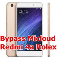 Bypass Micloud Redmi 4a