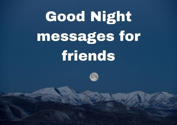 Good Night messages friends