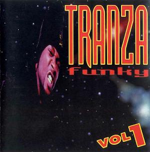 TRANZA FUNKY - FLASH RAP VOL. 01