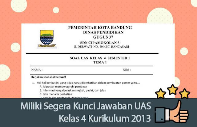 Kunci Jawaban UAS Kelas 4 Kurikulum 2013