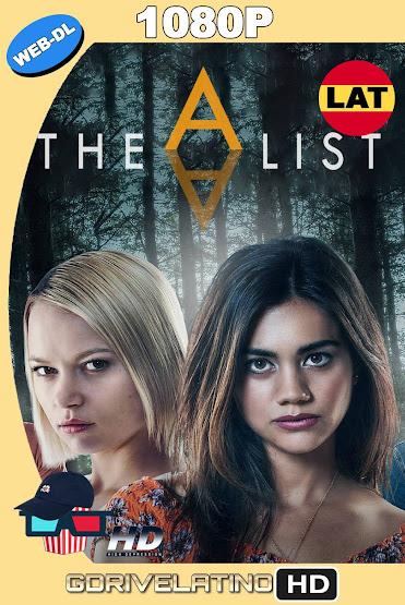 The A List (2018) Temporada 01 NF WEB-DL 1080p Latino-Ingles MKV