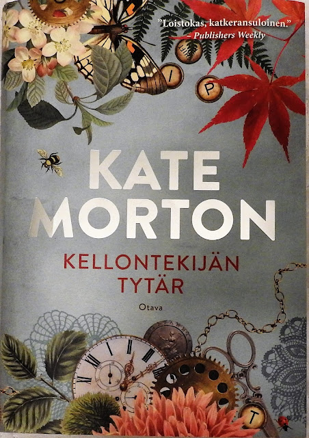 kirja, Kate Morton, Kellontekijän tytär, The Clockmaker's Daughter