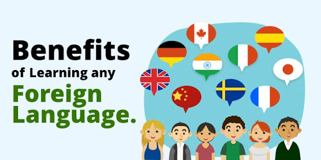 Benefits of learning any foreign language.