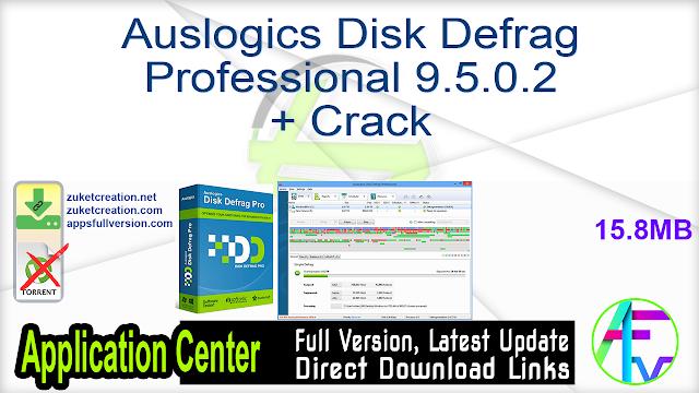 Auslogics Disk Defrag Professional 9.5.0.2 + Crack