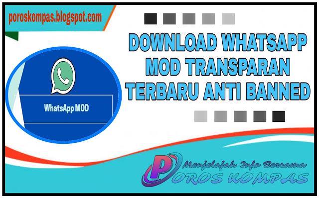 Download WhatsApp Mod Transparan  Antі Banned