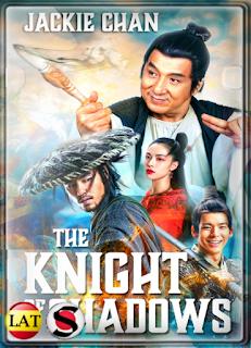 El Caballero de las Sombras: Entre el Yin y el Yang (2019) HD 720P LATINO/CHINO/INGLES