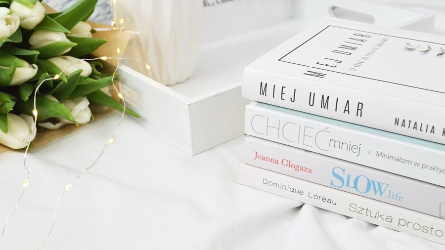 książki o minimalizmie i slow life, które trzeba przeczytać