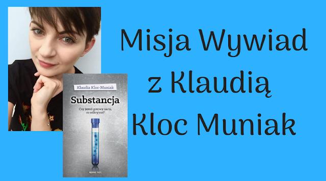 Misja Wywiad z Klaudią Muniak