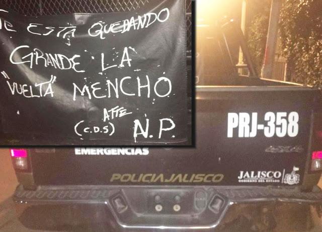 """El Cártel de Sinaloa ya esta en Jalisco en narcomanta amenazan a El Mencho """"te esta quedando grande la vuelta"""""""