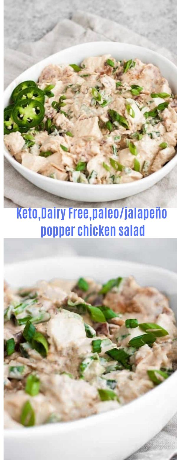 Keto,dairy free,paleo/jalapeño popper chicken salad