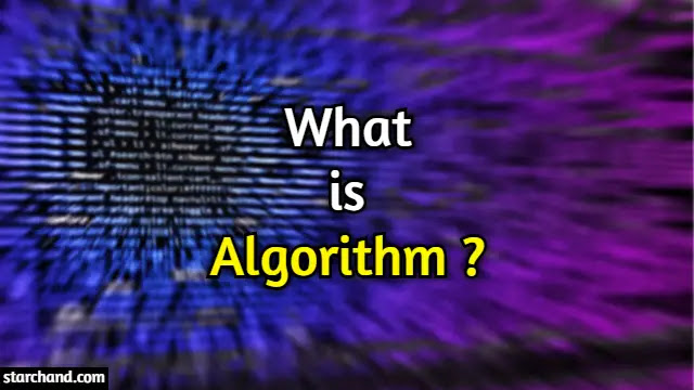 What is Algorithm?