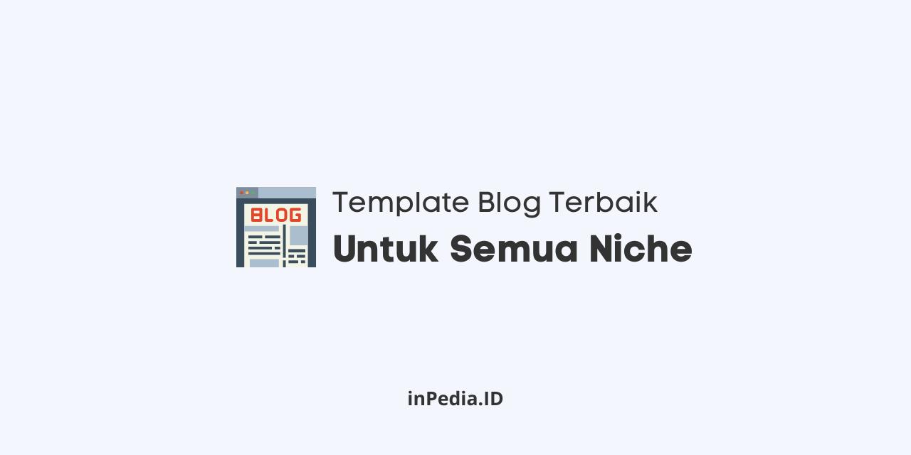 template blogger terbaik, template blogger seo friendly, download template blogger premium gratis