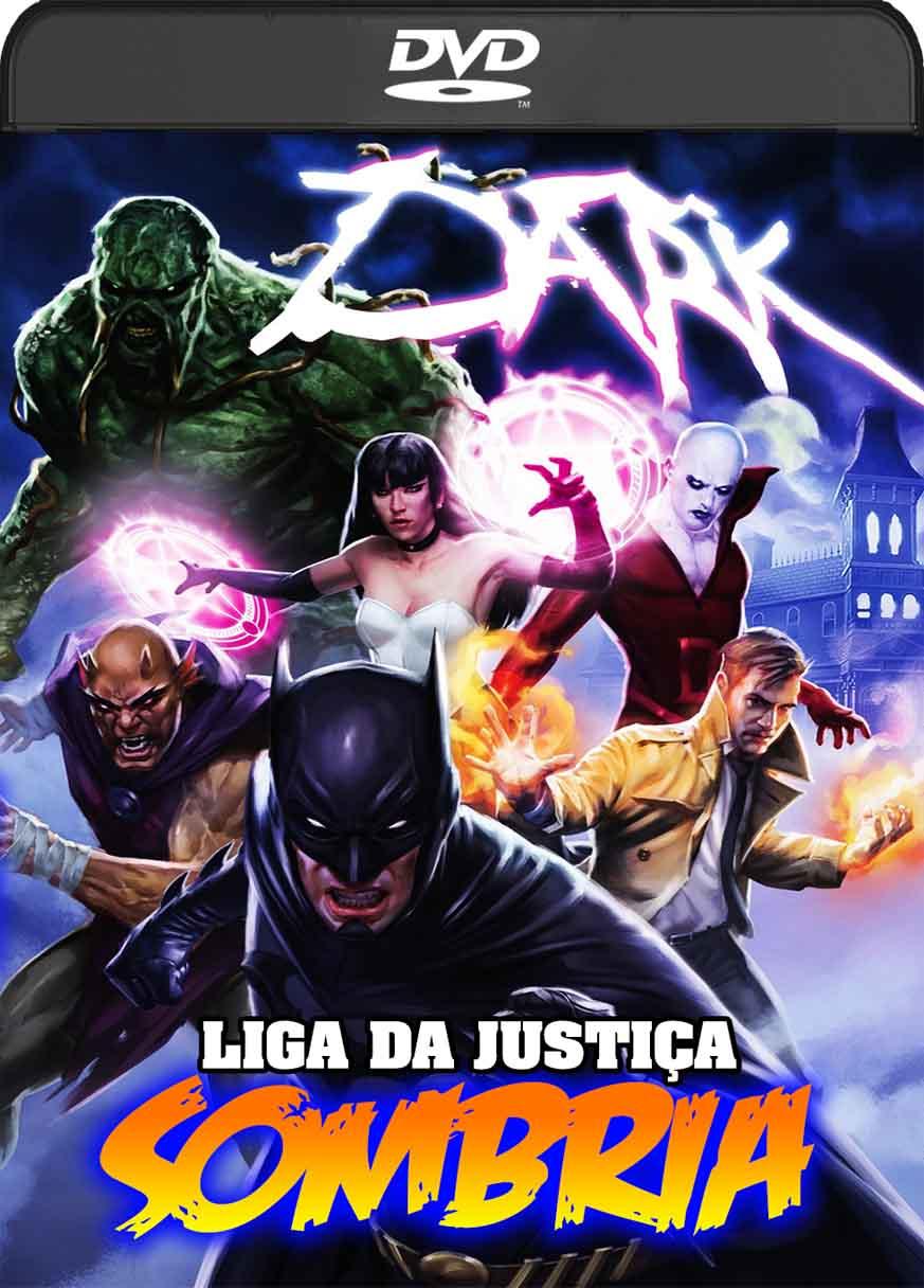 Liga da Justiça Sombria (2017) DVD-R Oficial Dual Audio