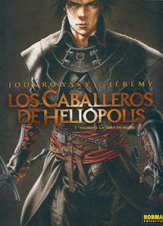 LOS CABALLEROS DE HELIÓPOLIS DE JODOROWSKY y JEREMY