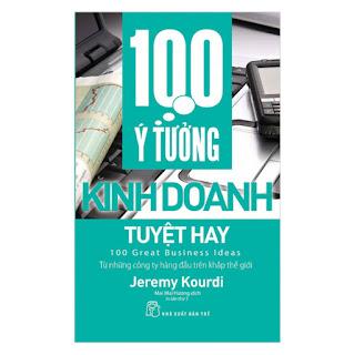 100 Ý Tưởng Kinh Doanh Tuyệt Hay (Tái Bản) ebook PDF-EPUB-AWZ3-PRC-MOBI