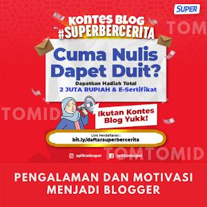 Pengalaman dan Motivasi Menjadi Blogger