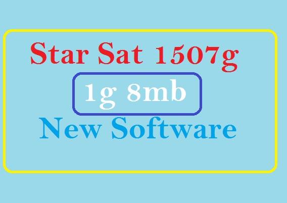 Star Sat 1507g 1g 8m New Update Hd Series Receiver Software