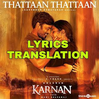 Thattaan Thattaan Lyrics in English | With Translation | – Karnan