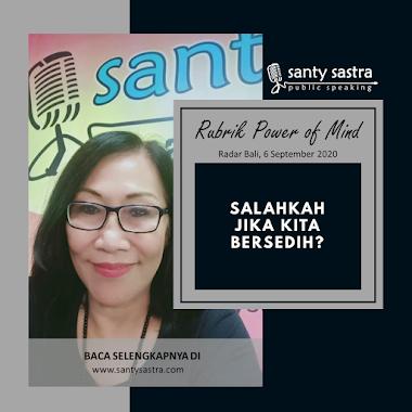 Rubrik Power of Mind Radar Bali : Salahkah Jika Kita Bersedih?