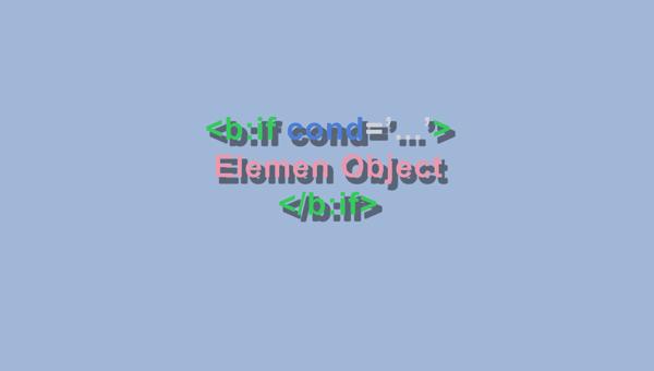 tag conditional pada blogspot
