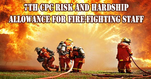 Risk-Hardship-Allowance-Fire-Fighting-Staff