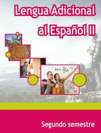 Lengua Adicional al Español II Segundo Semestre Telebachillerato