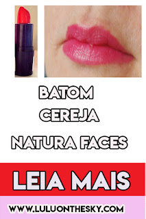 Batom Natura Faces Cereja