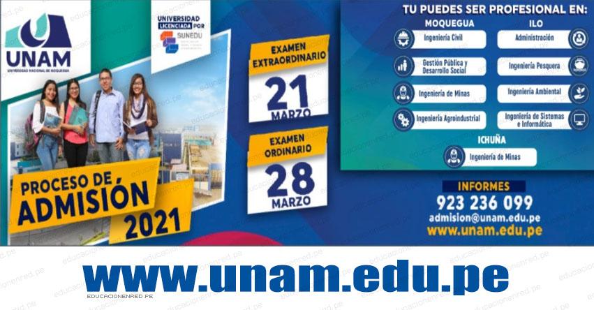 Resultados UNAM 2021-1 (Domingo 28 Marzo) Lista de Ingresantes - Examen Admisión Virtual Ordinario - Universidad Nacional de Moquegua - www.unam.edu.pe
