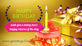 wish you a many more happy returns of the day, Happy Birthday