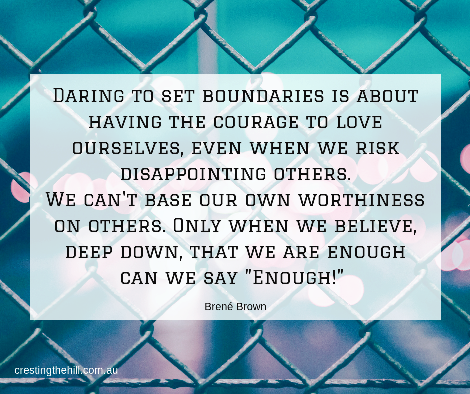 Daring to set boundaries is about having the courage to love ourselves, even when we risk disappointing others. We can't base our own worthiness on others' approval - Brene Brown quote