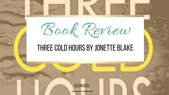 Book Review: Three Cold Hours by Jonette Blake