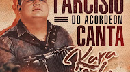 Tarcisio do Arcodeon - Canta Kara Véia - Promocional - 2021