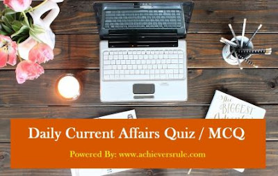Daily Current Affairs MCQ - 18th August 2017