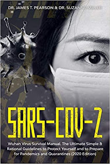 SARS-CoV-2: Wuhan Virus Survival Manual. The Ultimate Simple & Rational Guidelines to Protect Yourself and to Prepare for Pandemics and Quarantines