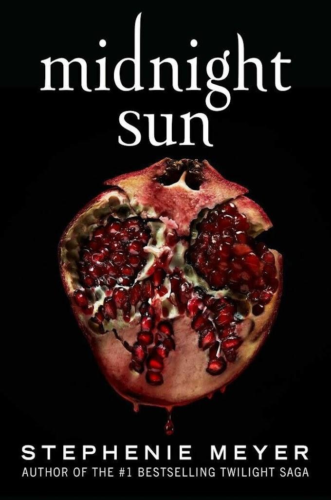 Midnight Sun by Stephenie Meyer 🔥