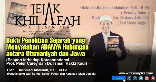 Rachmad Abdullah, sebagai penulis buku Wali Songo, Sultan Fattah dan Kerajaan Islam Demak